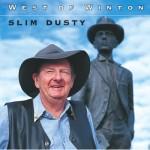 Slim Dusty West of Winton