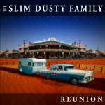 Slim Dusty Family Reunion/The Slim Dusty Family