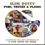 Pubs, Trucks & Plains