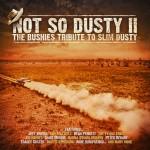 Slim Dusty Not So Dusty II