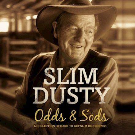 Slim Dusty - Odds and Sods
